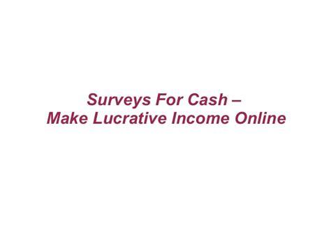 Online Surveys For Cash - surveys for cash make lucrative income online