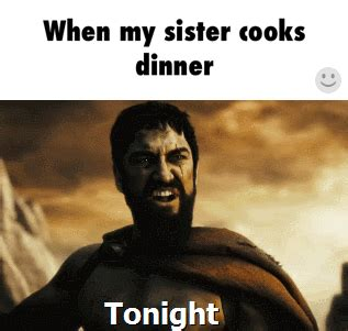 Funny Sister Memes - when my sister cooks meme collection