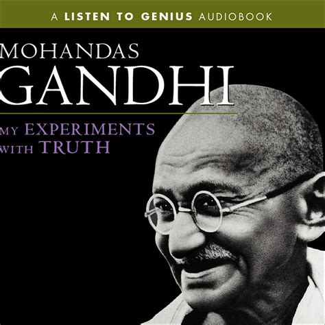 gandhi biography audiobook my experiments with truth audiobook abridged listen
