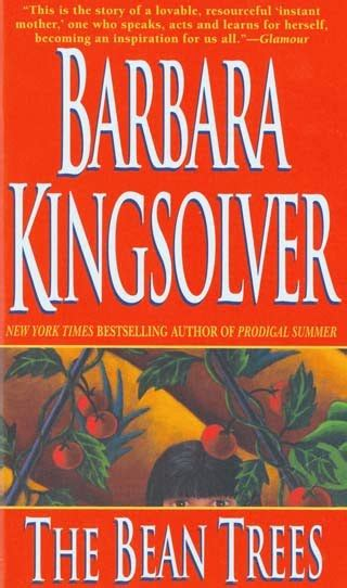 Barbara Kingsolver Essays by S A Book Review The Bean Trees
