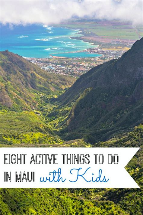 things to do on maui eight active things to do in maui with kids oahu rentals