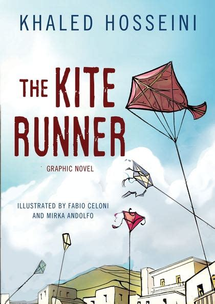 themes of the kite runner novel the kite runner graphic novel khaled hosseini