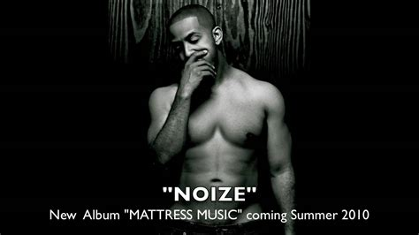 Marques Houston Mattress by Official New Marques Houston Quot Noize Quot From New