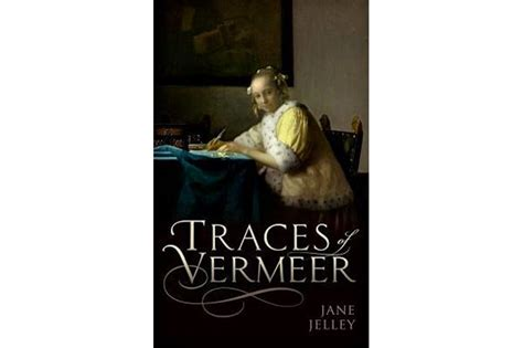 traces of vermeer traces of vermeer strives to figure out the actual nitty gritty of vermeer s craft csmonitor com