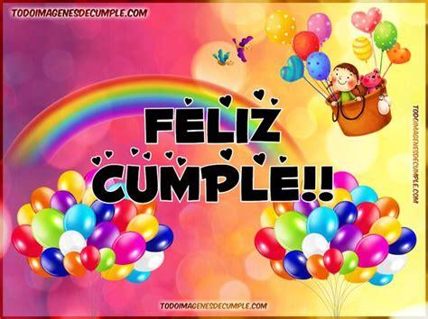 imagenes feliz cumpleaños xiomara descargar im 225 genes para desear feliz cumplea 241 os