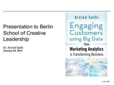 Executive Mba Berlin School Of Creative Leadership by Engaging Customers Using Big Data Presentation To Berlin