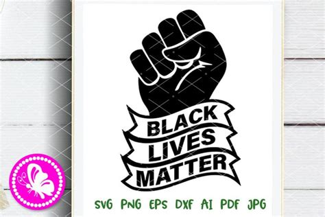 black lives matter svg blm svg black fist cuttable files
