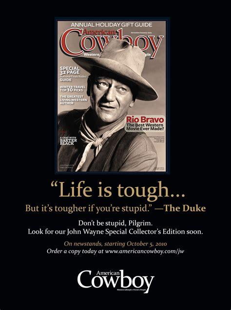 cowboy film quotes john wayne cowboy quotes quotesgram