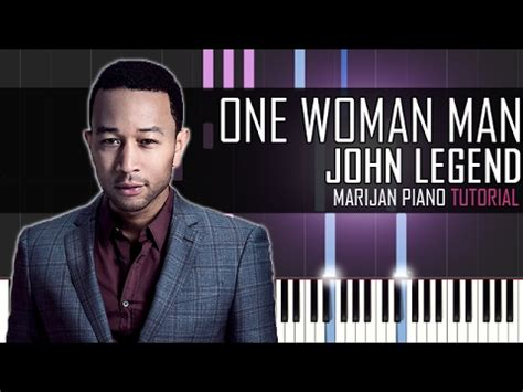 tutorial piano john legend how to play john legend one woman man fifty shades
