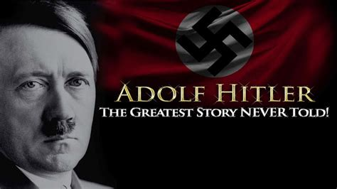 hitler biography in hindi movie the greatest story never told the untold story of adolf