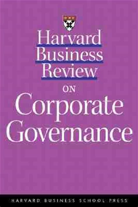 Harvard Mba Books by Harvard Business Review On Corporate Governance By Harvard