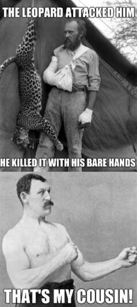 The Manliest Man Meme - image 601564 overly manly man know your meme