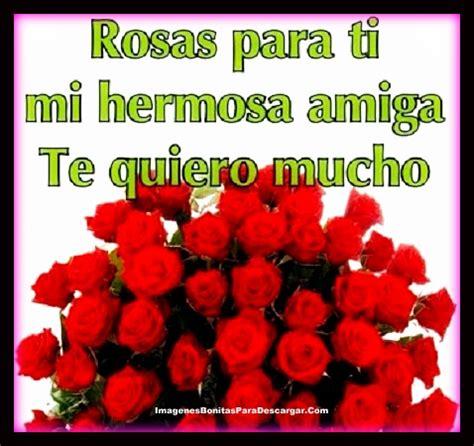 top rosas para una amiga especial wallpapers imagenes amistad amigas resultado de imagen para tarjetas