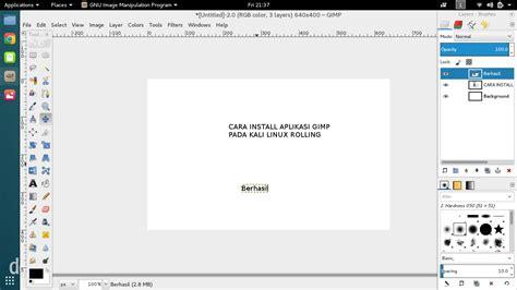 kali linux rolling tutorial cara install gimp alternatif photoshop pada kali linux