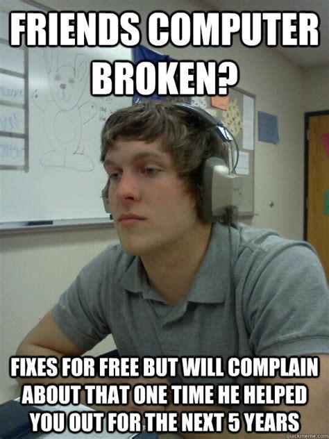 Computer Meme - broken computer meme memes