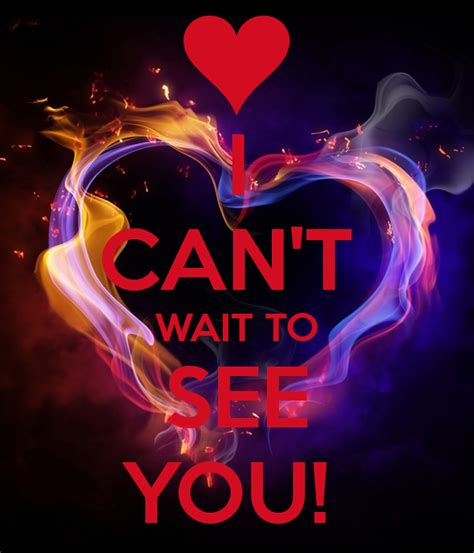 Can T Wait To See You Quotes For Him