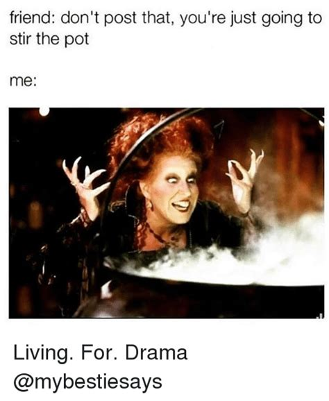 Dont Post It Stikkit by 25 Best Memes About Stir The Pot Stir The Pot Memes