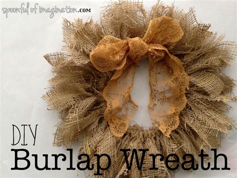 how to make a wreath with burlap diy easy burlap wreath spoonful of imagination