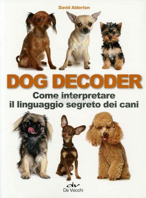 libro dogs dog decoder libro david alderton