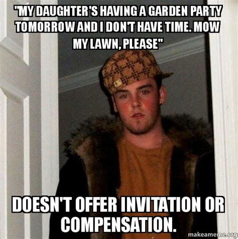 Daughter In Law Memes - quot my daughter s having a garden party tomorrow and i don t