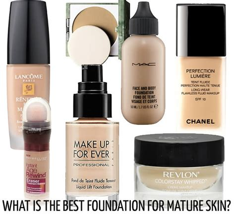 good foundation for women in their 60s what is the best foundation for mature skin