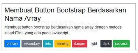 membuat puisi berdasarkan nama membuat button bootstrap berdasarkan nama array