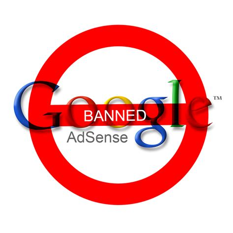 adsense banned secure adsense beginners how not to get your adsense