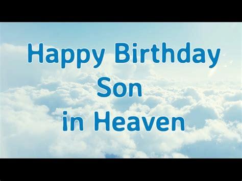 Happy Birthday To In Heaven Quotes Happy Birthday To My Son In Heaven Birthday In Heaven