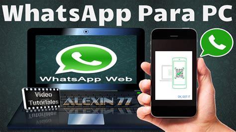 tutorial whatsapp para pc como utilizar whatsapp web para pc f 224 cil viyoutube