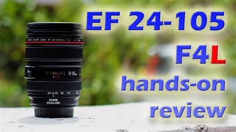 Lensa Canon Ef 24 105mm F4l Is Usm canon ef 24 105mm f4l is usm on review