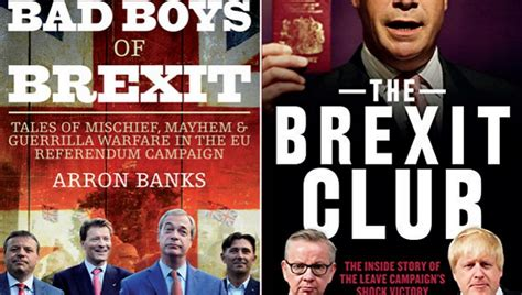 brexit and politics books book review the bad boys of brexit the brexit club