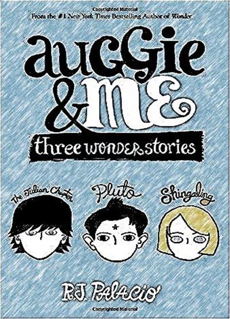 auggie me three auggie me three wonder stories epub us books you love
