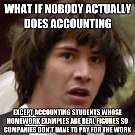 Accounting Memes - accounting memes tumblr a l e pinterest memes humor and taxes humor