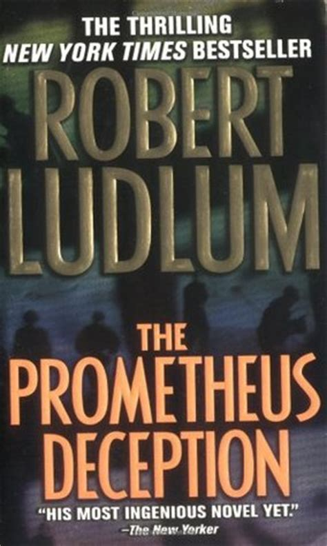 the deception books the prometheus deception by robert ludlum reviews