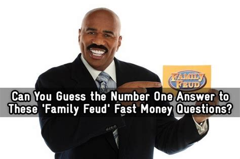 Family Feud Fast Money Win One Person - can you guess the number one answer to these family feud fast money questions
