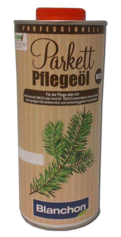 Holz Polieren Ohne öl by Blanchon Blumor Parkett Pflege 246 L B621 1 L Pflege