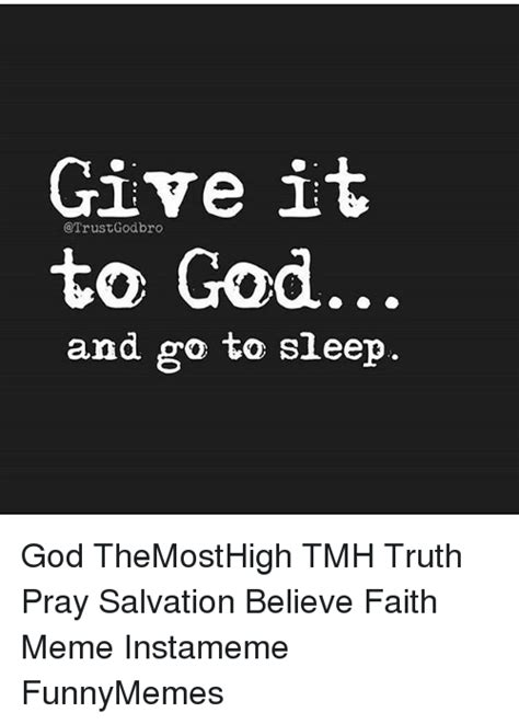 Faith Meme - 25 best memes about faith meme faith memes