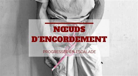 Noeud De Chaise Escalade by Manip Escalade Comment Faire Un Nœud De Huit Nœud De