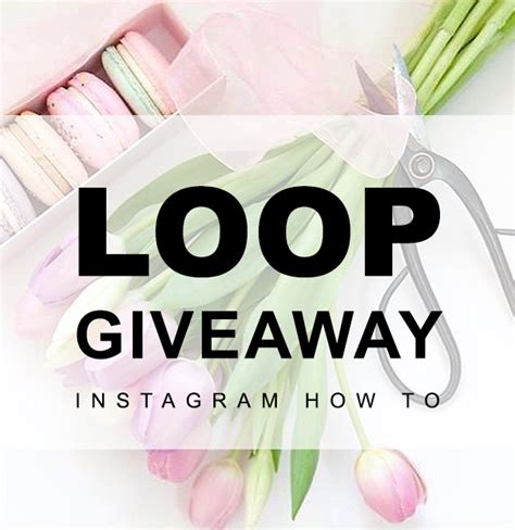 Instagram Sweepstakes - how to do an instagram loop giveaway yourmarketingbff com
