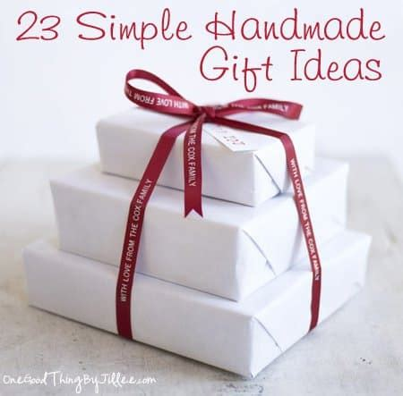 Handmade Simple Gifts - simple handmade gifts part five one thing by jillee