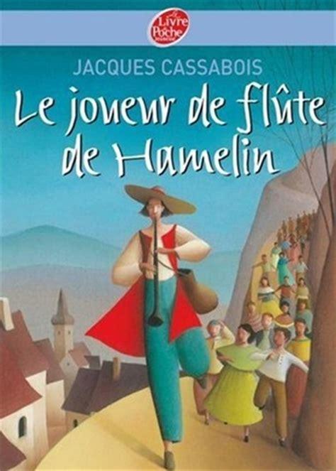 libro le joueur de flte le joueur de fl 251 te de hamelin