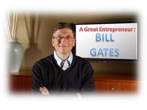 ppt on biography of bill gates bill gates authorstream