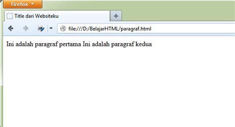 membuat html paragraf belajar html dasar cara membuat paragraf di html tag p