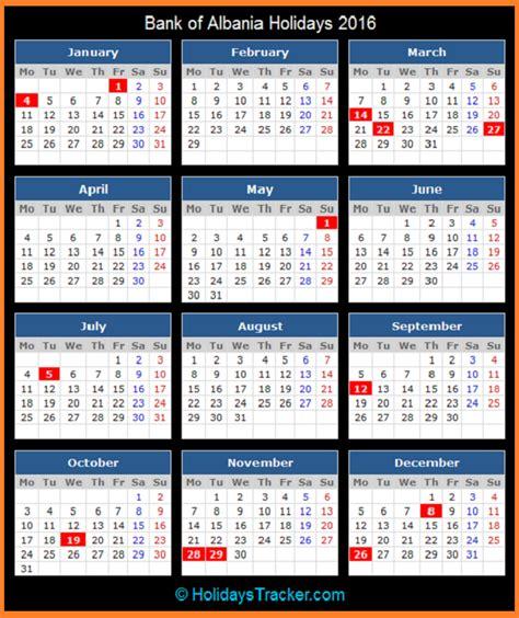 Albania Calend 2018 Bank Of Albania Holidays 2016 Holidays Tracker