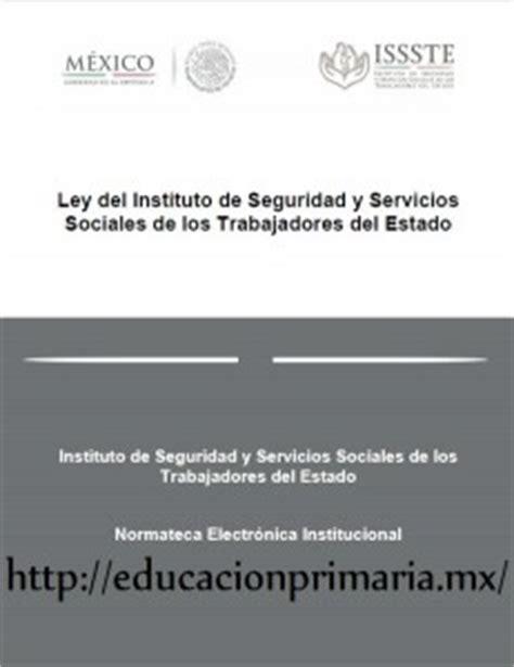 ley del issste reformada educacin primaria ley del issste reformada educaci 243 n primaria