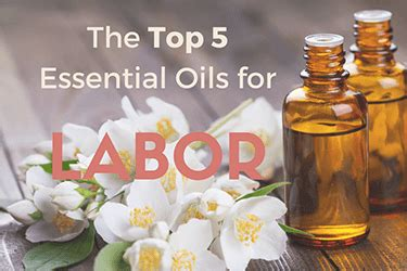 top   essential oils  labor aromatherapy