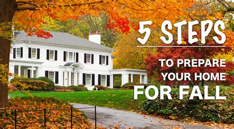 pictures for your home 5 steps to prepare your home for fall sunrise construction