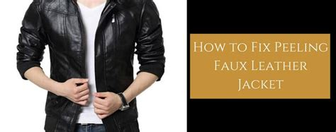 How To Patch Leather by How To Fix Peeling Faux Leather Jacket Repair It Now