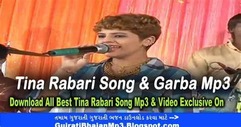 download mp3 dj garba tina rabari garba song mp3 gujarati bhajan mp3