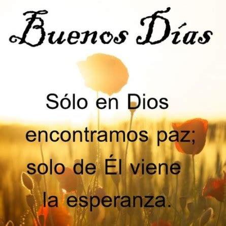 imagenes cristianas evangelicas para whatsapp lindas tarjetas de buenos d 237 as cristianos para enviar por